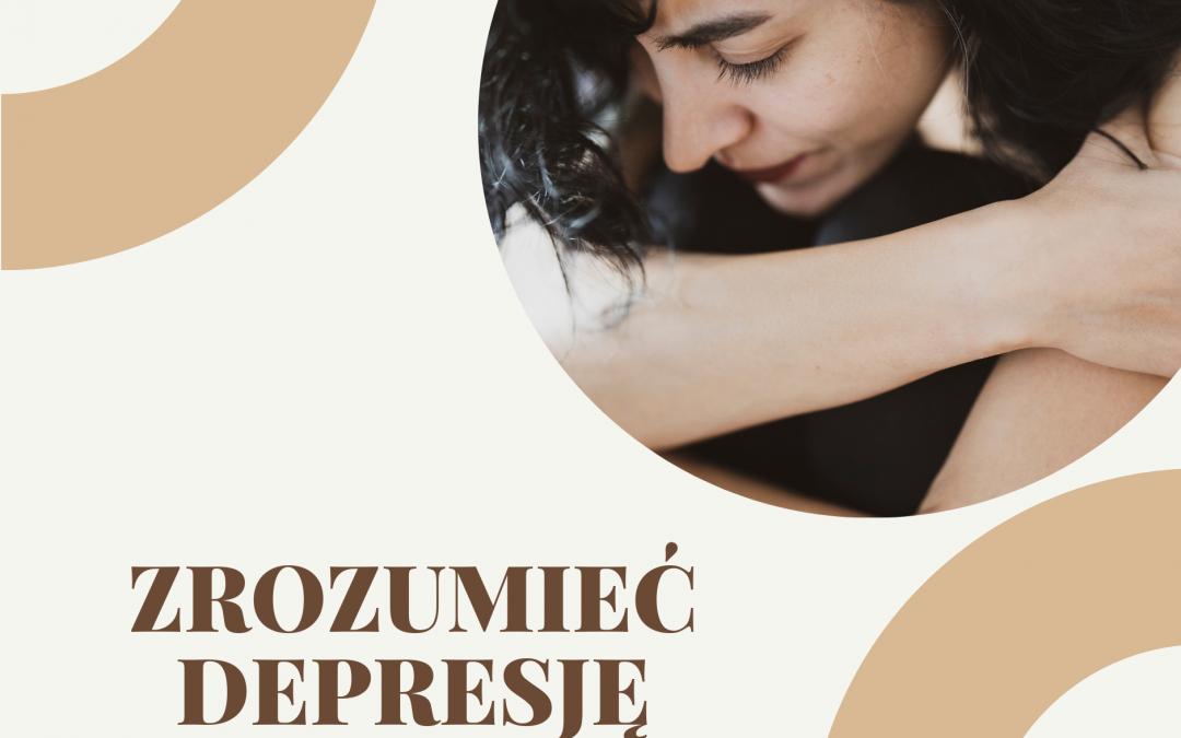 Zrozumieć depresję